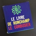 Le livre de Ronchamp Ein schnes Buch lecorbusier ronchamp lomoarchitectshellip
